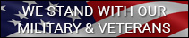 We Stand With Our Military & Veterans